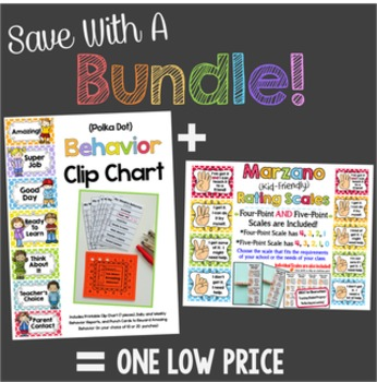Save With a Bundle:  Behavior Clip Chart System and Marzano Kid-Friendly Scales