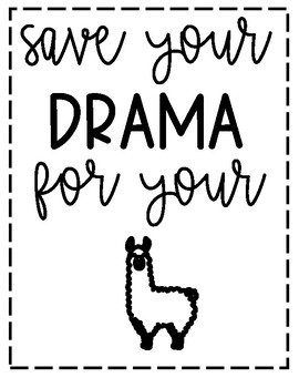 Save Your Drama for Your Llama Poster
