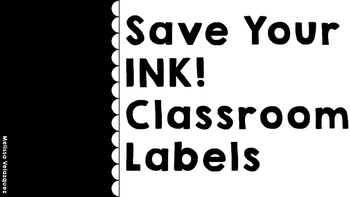 Save Your INK! Classroom Labels