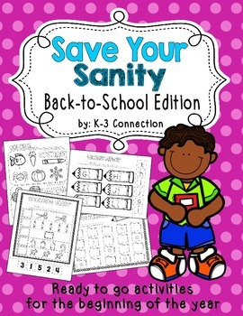Save Your Sanity--Back to School Edition NO PREP