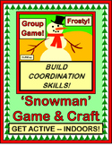 """Save a Snowman!"" --  Active Group Game and Craft for Winter Days Inside!"