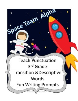 3rd Grade Astronaut Themed: Punctuation, Transitions/Descriptiions
