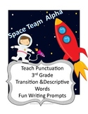 3rd Grade Astronaut Themed: Punctuation, Transitions/Descr