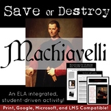 Save or Destroy Machiavelli: a Machiavelli lesson plan and