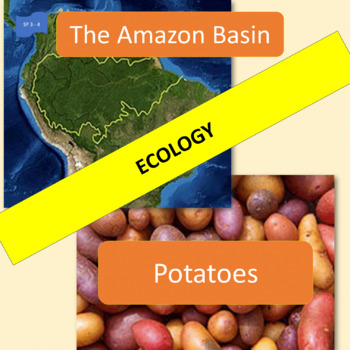 Ecology: The Amazon basin / Potatoes - 2 thematic units - SP Intermediate 1