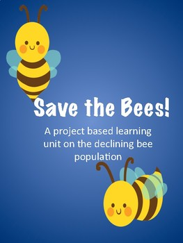 Save the Bees- A mini unit