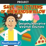 Save the Citizens of Chewandswallow - Projects & PBL