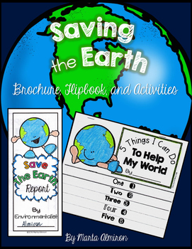 Save the Earth Brochure, Flipbook, and Craft