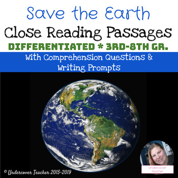 Save the Earth Close Reading Passages and Questions (Diffe