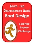 Save the Gingerbread Man! Holiday Christmas Science Inquiry Experiment