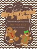 Save the Gingerbread Men: A Persuasive Writing Activity