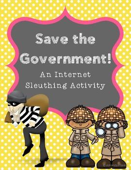 Save the Government! Internet Scavenger Hunt WebQuest