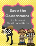 Save the Government! Internet Scavenger Hunt WebQuest