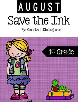 Save the Ink-August- First Grade Edition