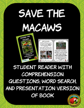 Student Reader Save the Macaws, Presentation, and Comprehension