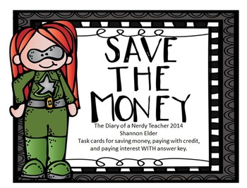 Save the Money! Saving money, paying with credit, and paying interest