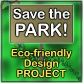 Save the Park! Eco-friendly Design Project