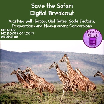 Save the Safari Digital Breakout Working with Ratios Proportions and Unit Rates