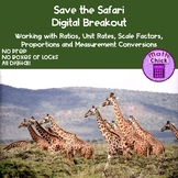 Save the Safari Digital Breakout Working with Ratios Propo