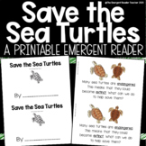 Save the Sea Turtles Non-Fiction Emergent Reader