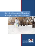 Save the Snowman!: Hangman-Style Winter Word Game