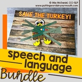 Save the Turkey Speech and Language BUNDLE