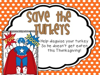 Save the Turkeys: Turkey Disguise {A Thanksgiving Craftivity}
