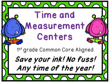 Save your ink! 1st Grade Time, Measurement, and Graphing Centers