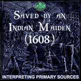 Saved by an Indian Maiden (1608) - Reading Comprehension &
