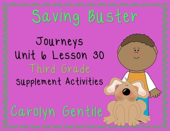 Saving Buster Journeys Unit 6 Lesson 30 Third Grade Supp. Act.