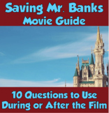 Saving Mr. Banks Movie Guide