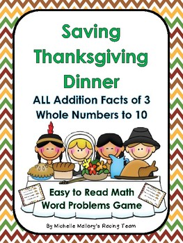 Saving Thanksgiving Dinner ALL Addition Facts of 3 Whole Numbers to 10 Game