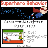 Saving the Day with Good Behavior! Punch Cards for Tough B