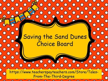 Saving the Sand Dunes Reading and Writing Response Choice Board