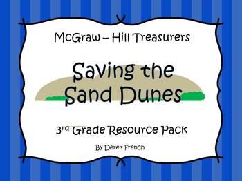 Saving the Sand Dunes - McGraw Hill Treasures - 3rd Grade