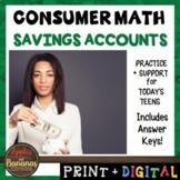 Savings Accounts - Consumer Math Unit (Notes, Practice, Te