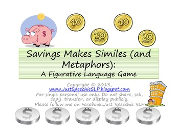 Savings Makes Similes and Metaphors: A Figurative Language Game  FREEBIE