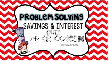 Savings and Interest Quiz with QR Codes