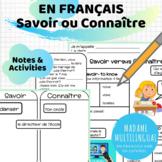 Savoir vs. Connaître | Notes & Activities