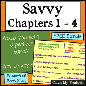 Savvy: Power Point for Ch 1-4 of Novel by Ingrid Law
