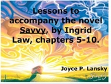 Savvy: Promethean Board Lessons for Chapters 5-10 of Novel by Ingrid Law