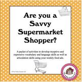 Expressive and Receptive Language - Savvy Supermarket Shopper!
