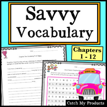 Savvy Vocabulary: Chapters 5, 6, 8, 11, & 12 of Ingrid Law