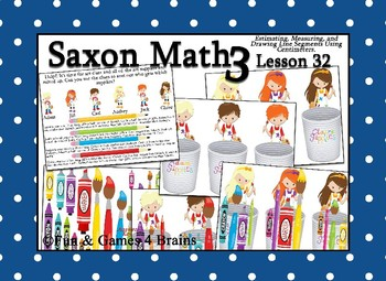 Saxon 3 (3rd Grade) Lesson 32 Extension Game - measuring using centimeters