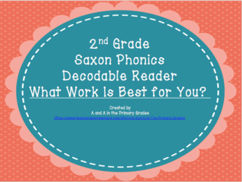 Saxon Decodable Reader #4 What Work is Best for You