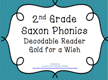 Saxon Decodable Reader: Gold for a Wish