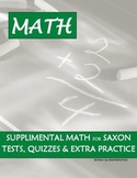 Saxon Math 8/7 Supplemental Tests, Quizzes, Lessons and Answer Keys