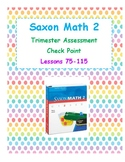Saxon 2 Math Assessment Lessons 75-115