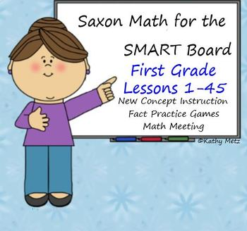 Saxon Math for the SMART Board:  First Grade Bundle Lessons 1-45!