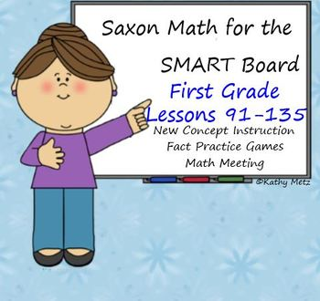 Saxon Math for the SMART Board:  First Grade Bundle Lessons 91-135!
